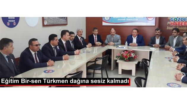 Eğitim Bir-sen Türkmen dağına sessiz kalmadı