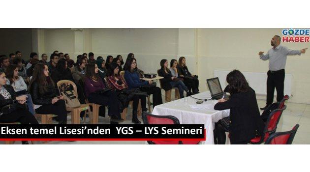 Eksen temel Lisesi'nden  YGS – LYS Semineri
