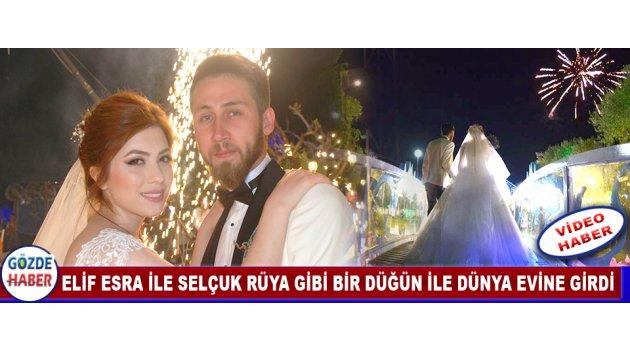 Elif Esra ile Selçuk Rüya Gibi Bir Düğün İle Dünya Evine Girdi