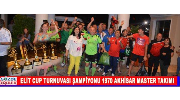 Elit Cup Turnuvası Şampiyonu 1970 Akhisar Master Takımı