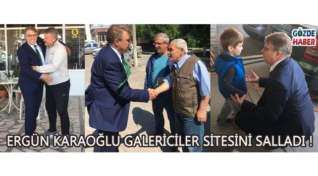 Ergün Karaoğlu Galericiler Sitesini Salladı !