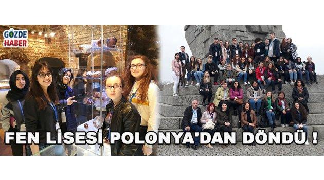 FEN LİSESİ POLONYA'DAN DÖNDÜ !