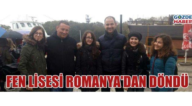 Fen Lisesi Romanya'dan döndü