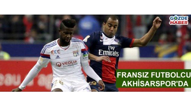 Fransız futbolcu Akhisarspor'da