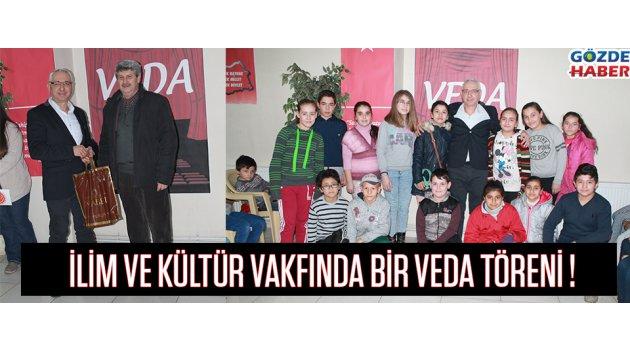 İlim ve Kültür Vakfı'nda Bir Veda Töreni !