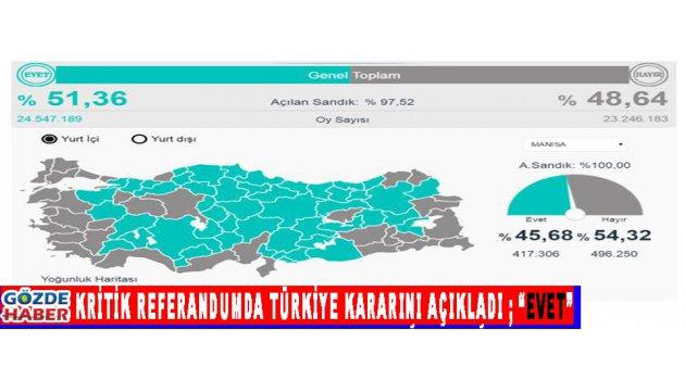 """Kritik Referandumda Türkiye Kararını Açıkladı ;""""Evet"""" !"""
