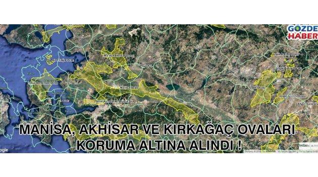 Manisa, Akhisar ve Kırkağaç Ovaları Koruma Altına Alındı !