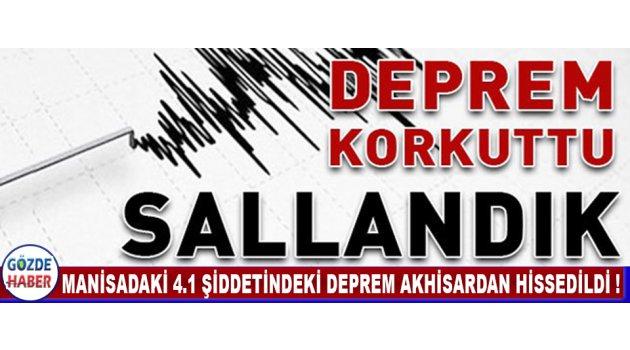 Manisadaki 4.1 Şiddetindeki Deprem Akhisar'dan Hissedildi !
