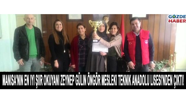 Manisa'nın En İyi Şiir Okuyanı Zeynep Gülin Öngör Mesleki Teknik Anadolu Lisesi'nden Çıktı !