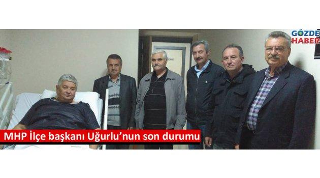 MHP İlçe başkanı Uğurlu'nun son durumu?