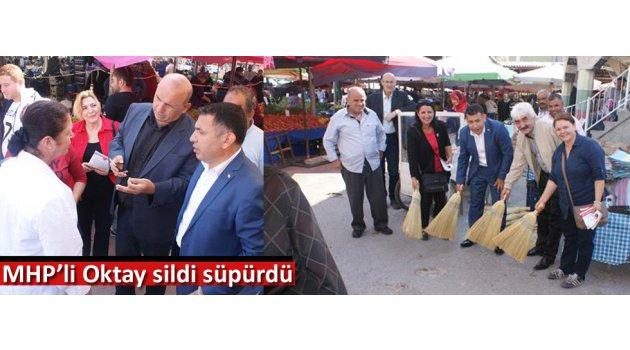 MHP'li Oktay sildi süpürdü