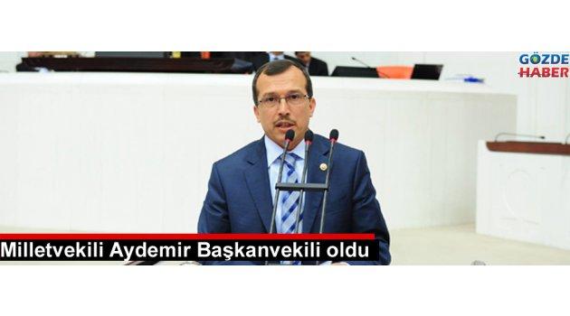 Milletvekili Aydemir Başkanvekili oldu