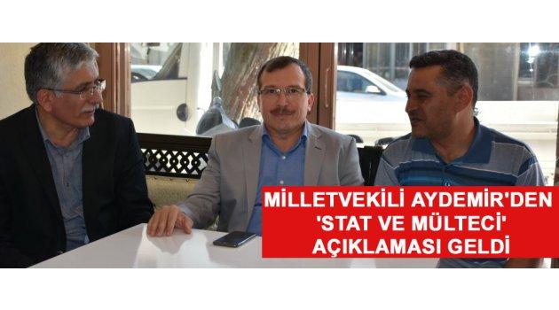 Milletvekili Aydemir'den 'Stat ve Mülteci' açıklaması geldi