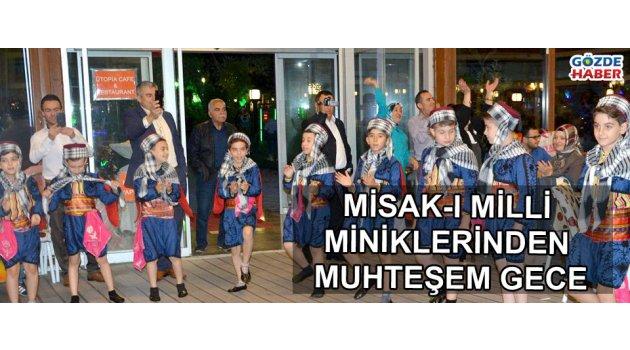 Misak-ı Milli miniklerinden muhteşem gece