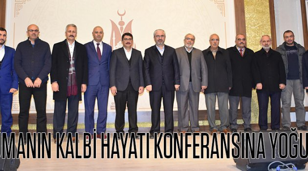 Müslümanın Kalbi Hayatı konferansına yoğun ilgi