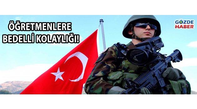 ÖĞRETMENLERE BEDELLİ KOLAYLIĞI!