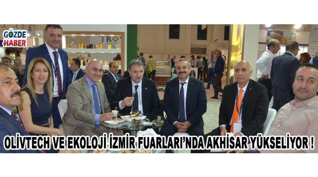 Olivtech ve Ekoloji İzmir Fuarları'nda Akhisar Yükseliyor !