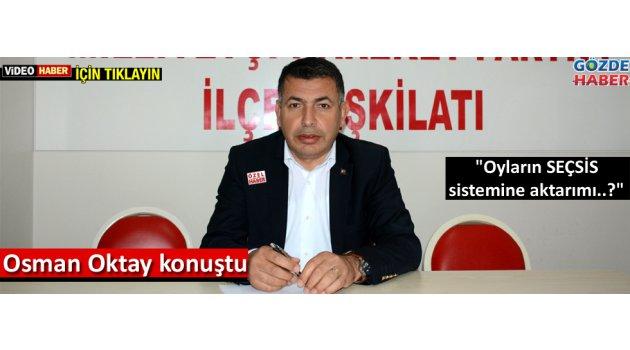 Osman Oktay itiraz edeceklerini açıkladı