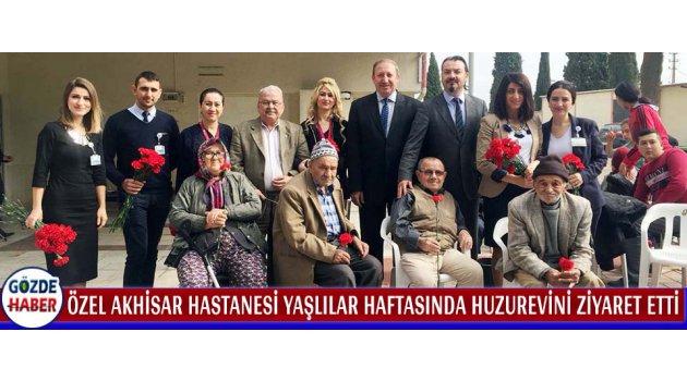 Özel Akhisar Hastanesi Yaşlılar Haftasında Huzurevini Ziyaret Etti