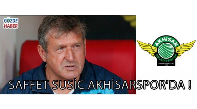 Saffet Susic Akhisarspor'da !