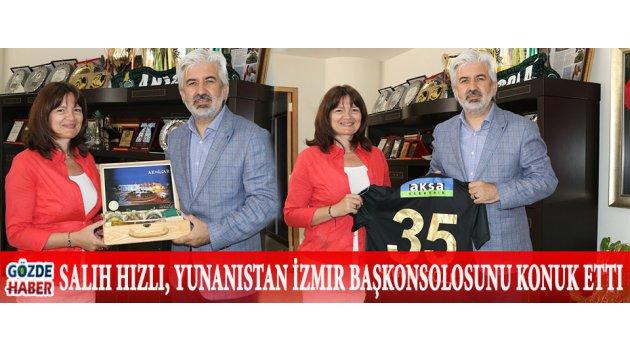 Salih Hızlı, Yunanistan İzmir Başkonsolosunu konuk etti