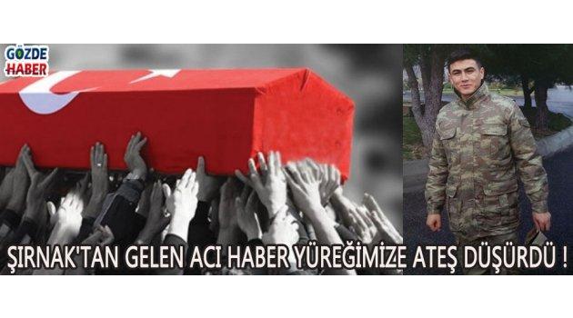 Şırnak'tan Gelen Acı Haber Yüreğimize Ateş Düşürdü !
