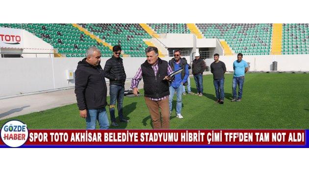 Spor Toto Akhisar Belediye Stadyumu Hibrit Çimi TFF'den Tam Not Aldı
