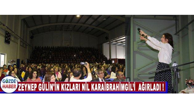 Zeynep Gülin'in Kızları Nil Karaibrahimgil'i  Ağırladı !