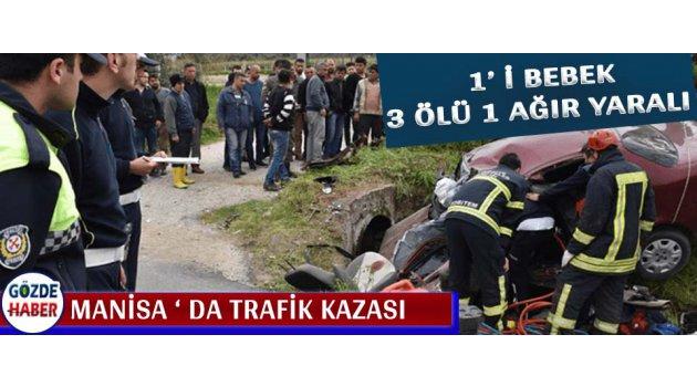 Manisa ' da Trafik Kazası