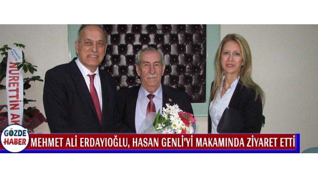 Mehmet Ali ERDAYIOĞLU, Hasan Genli'yi Makamında Ziyaret Etti