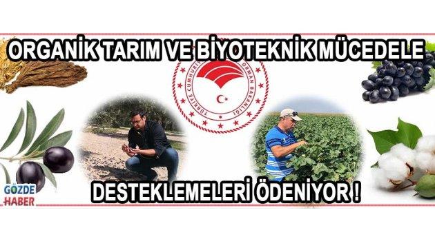 ORGANİK TARIM VE BİYOTEKNİK MÜCEDELE DESTEKLEMELERİ ÖDENİYOR !