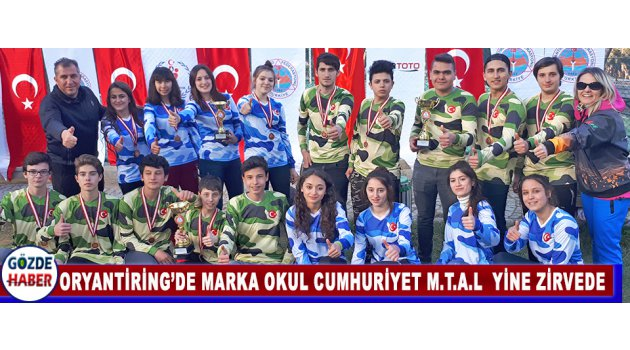 Oryantiring'de Marka Okul Cumhuriyet M.T.A.L  Yine Zirvede