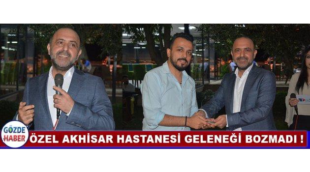 Özel Akhisar Hastanesi Geleneği Bozmadı !
