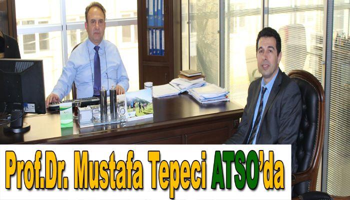 Prof.Dr. Mustafa Tepeci ATSO'da
