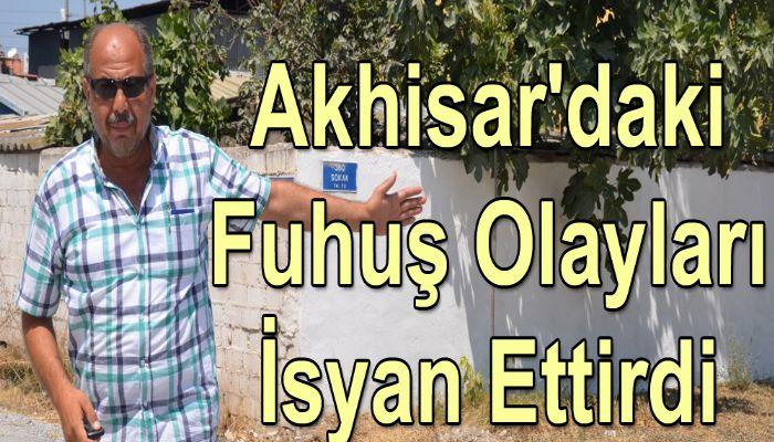 Akhisar'daki Fuhuş Olayları İsyan Ettirdi