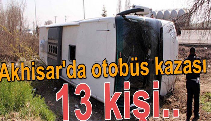 Akhisar'da otobüs kazası