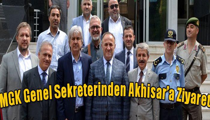 MGK Genel Sekreterinden Akhisar'a Ziyaret