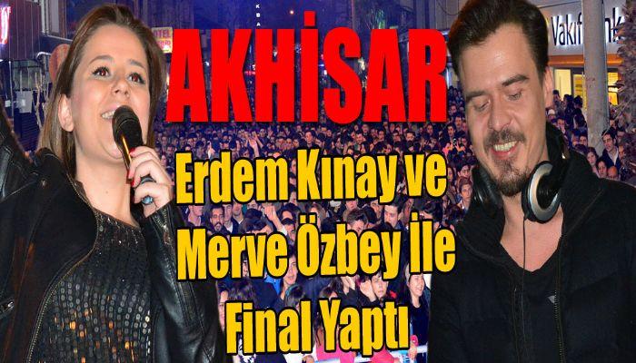 Akhisar, Erdem Kınay ve Merve Özbey ile Final Yaptı