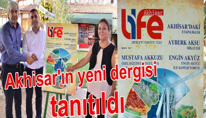 Akhisar'ın yeni dergisi Akhisar Life tanıtıldı