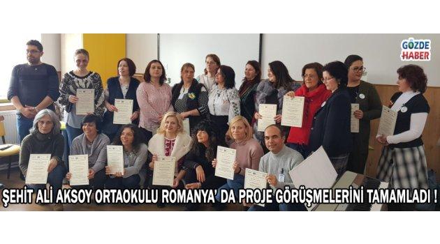 Şehit Ali Aksoy Ortaokulu Romanya' da Proje Görüşmelerini Tamamladı