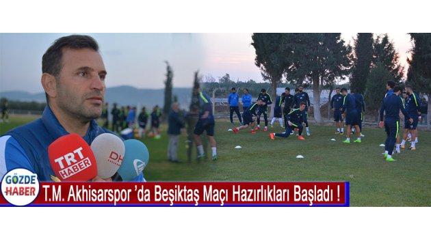 T.M. Akhisarspor 'da Beşiktaş Maçı Hazırlıkları Başladı !