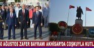 30 Ağustos Zafer Bayramı Akhisar'da Coşkuyla Kutlandı !