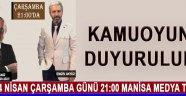 4 Nisan Çarşamba günü 21:00 Manisa Medya TV'de