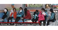 Akhisar'da 17 öğrenci hastaneye kaldırıldı