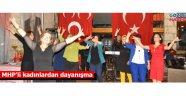 MHP'li kadınlardan dayanışma