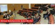 Akhisar Belediyesinde Şubat Meclisi