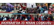 Akhisar'da 23 Nisan Coşkusu !