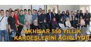 Akhisar 500 yıllık kardeşlerini ağırlıyor