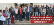 Akhisar'da Cumhurbaşkanına hakaret davasında karar çıktı