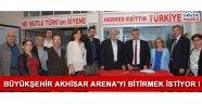Büyükşehir Akhisar Arena'yı bitirmek istiyor !